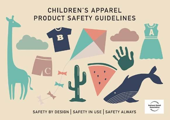 National Retail Association   Children's Apparel Product Safety Guidelines